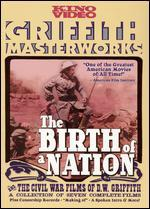 The Birth of a Nation and the Civil War Films of D.W. Griffith [2 Discs]