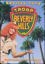 Troop Beverly Hills - Jeff Kanew