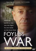 Foyle's War: A Lesson In Murder
