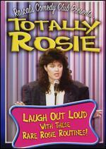 Rascals Comedy Club Presents: Totally Rosie