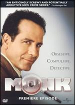 Monk: The Premiere Episode