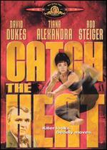 Catch the Heat - Joel Silberg