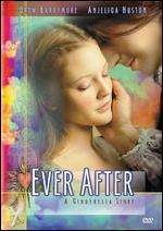 Ever After-a Cinderella Story