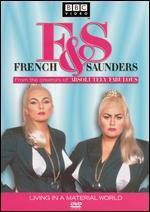 French & Saunders-Living in a Material World