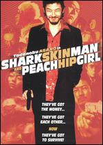 Shark Skin Man and Peach Hip Girl - Katsuhito Ishii