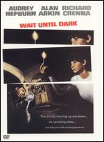 Wait Until Dark - Terence Young