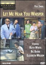 Let Me Hear You Whisper