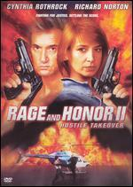Rage & Honor 2-Hostile Takeover