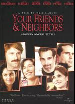 Your Friends and Neighbors - Neil LaBute