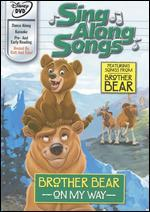 Disney's Sing Along Songs: Brother Bear - On My Way