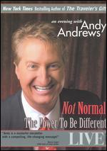 Andy Andrews: Not Normal - The Power to Be Different