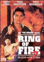 Ring of Fire 2: Blood & Steel