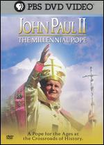 John Paul II: Millennial Pope