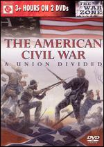 The American Civil War: A Union Divided -