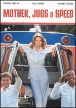 Mother, Jugs & Speed - Peter Yates