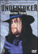 Wwe: Undertaker-He Buries Them Alive