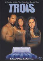 Trois (R-Rated Edition)
