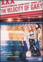The Velocity of Gary - Dan Ireland