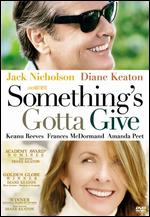 Something's Gotta Give - Nancy Meyers