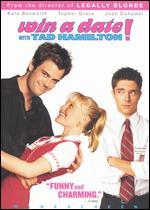 Win a Date With Tad Hamilton! (Widescreen)