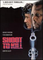 Shoot to Kill - Roger Spottiswoode