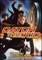 Catch That Kid - Bart Freundlich