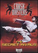 Crash Masters: the Secret Rivals