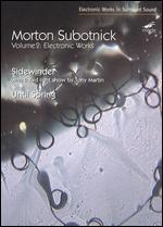 Morton Subotnick: Electronic Works, Vol. 2 - Sidewinder/Until Spring