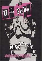 UK Subs: Punk Can Take It