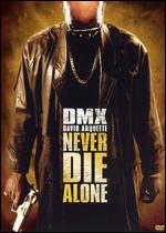 Never Die Alone - Ernest R. Dickerson