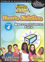 Standard Deviants School: Human Nutrition, Module 4 - Macronutrients (Fat)