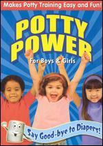 Potty Power: For Boys & Girls