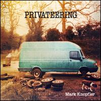 Privateering [LP] - Mark Knopfler
