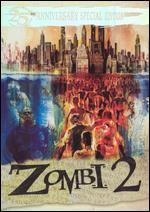 Zombi 2 [25th Anniversary Special Edition] [2 Discs]