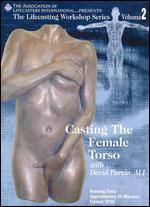 Casting the Female Torso