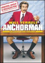 Anchorman: The Legend of Ron Burgundy [WS] [Unrated, Uncut & Uncalled For! ]