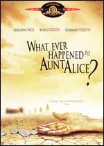 Whatever Happened to Aunt Alice? - Lee H. Katzin