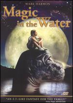 Magic in the Water - Rick Stevenson