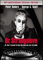 Dr. Strangelove [40th Anniversary Special Edition] - Stanley Kubrick