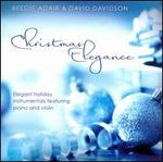 Christmas Elegance: Elegant Holiday Instrumentals Featuring Piano and Violin