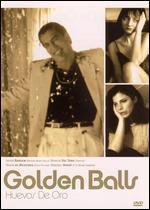 Golden Balls: Huevos De Oro - J.J. Bigas Luna