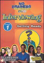 Standard Deviants School: No-Brainers on Interviewing, Program 1 - Getting Ready