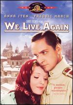We Live Again - Rouben Mamoulian