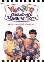 Wee Sing: Grandpa's Magical Toys