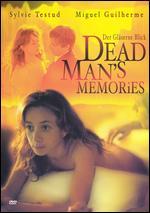 Dead Man's Memories - Markus Heltschel
