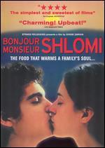 Bonjour Monsieur Shlomi - Shemi Zarhin