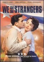 We Were Strangers