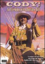Cody! -an Evening With Buffalo Bill [Dvd] (2005) Cody, Bill