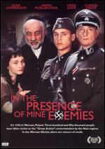 In the Presence of Mine Enemies - Joan Micklin Silver