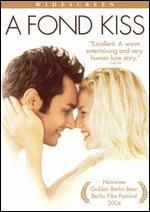 A Fond Kiss
